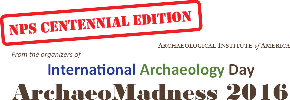 International Archaeology Day Archaeo Madness 2016